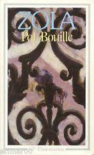 Pot Bouille // Emile ZOLA // Les Rougon - Macquart n° 10