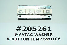 #205261 #2-5261 #2-05261 MAYTAG WASHER 4-BUTTON TEMPERATURE SWITCH GENUINE OEM
