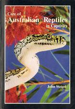 Care Australian Reptiles Captivity - Herpetology Pets Snakes Lizards John Weigel