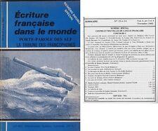 ECOLE FRANCAISE DANS LE MONDE   TRIBUNE DES FRANCOPHONES  N° 3 ET 4 1983