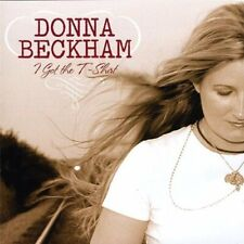 DONNA BECKHAM - I GOT THE T-SHIRT NEW CD