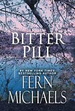Bitter Pill (Sisterhood) - Mass Market Paperback By Michaels, Fern - VERY GOOD