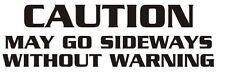 Precaución puede ir hacia los lados sin advertencia Vinilo Autoadhesivo con Para Coche/Ventana/Pared