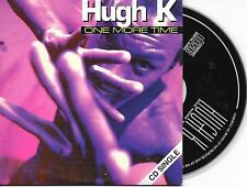HUGH K - One more time CD SINGLE 2TR CARDSLEEVE Eurodance 1994 BELGIUM