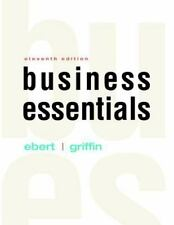 Business Essentials by Ricky W. Griffin and Ronald J. Ebert (2016, Hardcover)