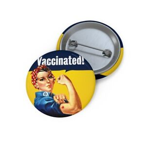 Rosie the Riveter | Vaccinated Button | Vintage WW2 Poster Art