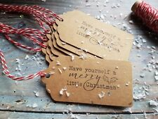 10 x HANDMADE RUSTIC CHRISTMAS GIFT TAGS 'HAVE YOURSELF A MERRY LITTLE CHRISTMAS
