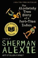 The Absolutely True Diary of a Part-Time Indian by Sherman Alexie (2009, Paperback)