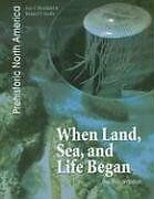 When Land, Sea, and Life Began: The Precambrian (P