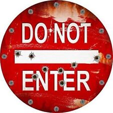 """Do Not Enter Rusty Bullet Holes 12"""" Round Metal Sign Novelty Man Cave Home Decor"""