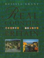The Real Counties of Britain By Russell Grant
