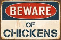 """Beware Chickens Aluminum Retro Metal Sign 8"""" x 12"""""""