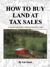 How to Buy Land at Tax Sales by Lin Stone (1998, Paperback)