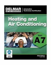 ASE Test Preparation - A7 Heating and Air Conditioning (Delmar ... Free Shipping