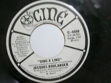JACQUES BOULANGER DING A LING CINE RECORDS 45 CANADA 1972 VG+ WHITE LABEL