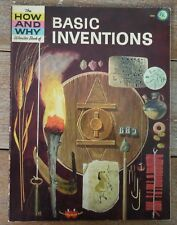 THE HOW & WHY  WONDER BOOK OF BASIC INVENTIONS 1965 1st Ed,