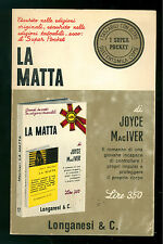 MACIVER JOYCE LA MATTA ROMANZO LONGANESI 1967 I SUPER POCKET 9