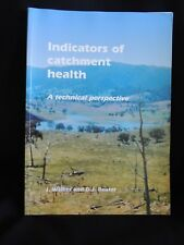 INDICATORS OF CATCHMENT HEALTH-A TECHNICAL PERSPECTIVE-WALKER & REUTER-AUSTRALIA