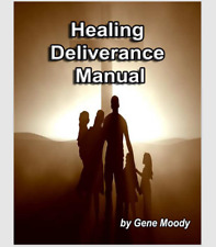 Healing Deliverance Manual - Gene Moody #90
