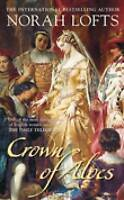 Crown of Aloes, Lofts, Norah, Very Good Book