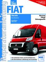 Reparaturanleitung Fiat Ducato 2006 - 2014 Typ 250 Diesel Werkstatthandbuch