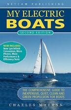My Electric Boats by Charles A. Mathys (2010, Paperback)