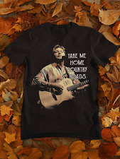 John Denver Take Me Home Country Roads T-Shirt Unisex Tee All Size S-4XL CA152