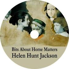 Bits About Home Matters, Helen Hunt Jackson Childrens Audiobook on 4 Audio CDs
