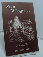 Zoar Village - A Walking Tour - Zoar Ohio - circa 1976