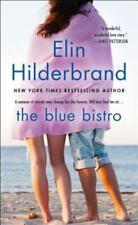 The Blue Bistro : A Novel by Elin Hilderbrand