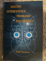 Solving Interference Problems in Electronics by Ralph Morrison (1995, Hardcover)