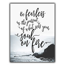 BE FEARLESS PURSUIT SOUL FIRE METAL WALL PLAQUE Sign Inspirational quote print