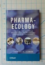 Pharma-Ecology : Pharmaceuticals Personal Care Products Environment