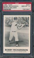 1984 TCMA Renata Galasso #247 Bobby Richardson PSA 10 GEM MINT Yankees