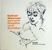 Oskar Werner Spricht Goethe* Und Schiller* - Oskar Wer Vinyl Schallplatte 172254