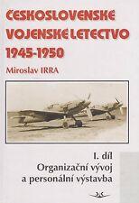 Československé vojenské letectvo (Czechoslovak Air Force 1945-1950)