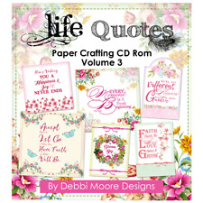 Debbi Moore Designs Life Quotes Paper Crafting CD Rom Volume 3 (322725)