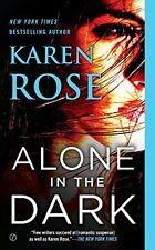 Alone in the Dark (The Cincinnati Series) by Karen Rose