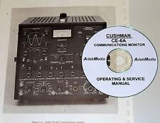 CUSHMAN CE-6A  Communications Monitor OPERATING & SERVICE MANUAL