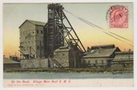 South Africa postcard - On the Rand, Village Main Reef Gold Mine- P/U 1911 (A54)