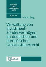 Verwaltung von Investment-Sondervermögen im deutschen und europäischen Umsatzste