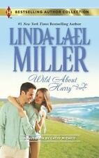 Wild about Harry Auothor Linda Lael Miller Paperback 2014