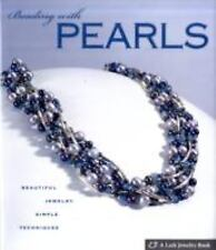 Beading with Pearls: Beautiful Jewelry, Simple Techniques (Lark Jewelry Books),