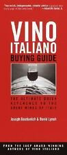 Vino Italiano Buying Guide: The Ultimate Quick Reference to the Great Wines of