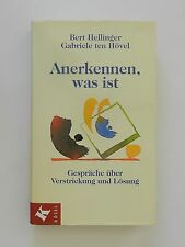 Bert Hellinger Gabriele ten Hövel Anerkennen was ist