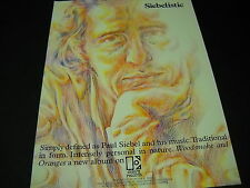PAUL SIEBEL is Tradtional & personal SIEBELISTIC Rare 1970 PROMO POSTER AD mint