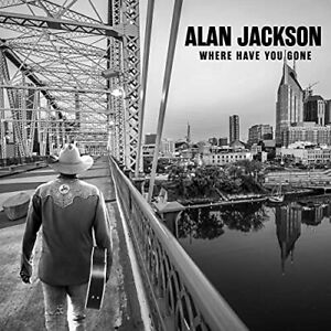 `JACKSON, ALAN`-WHERE HAVE YOU GONE CD NEUF
