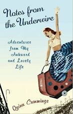 Notes from the Underwire: Adventures from My Awkward and Lovely Life-ExLibrary