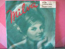 "MILVA 45 giri 7"" flamenco rock/da solo a sola ITALY EX/NM (VINYL)"
