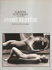 MONOGRAFIA DELLA serie ARGENTO I GRANDI FOTOGRAFI : ANDRE' KERTESZ